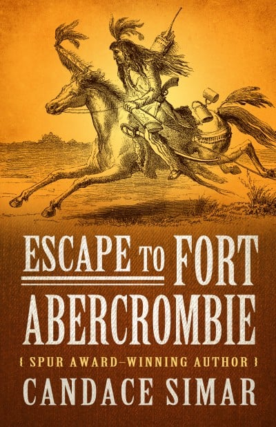 Escape to Fort Abercrombie  Now Available